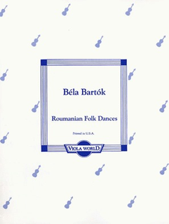 Viola World Bartok: Romanian Folk Dances (viola & piano)