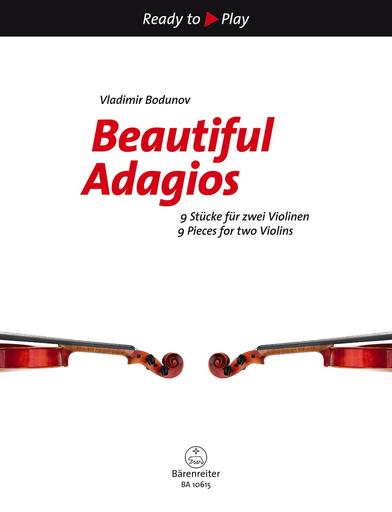 Barenreiter Bodunov, V.: Beautiful Adagios - 9 Pieces for two Violins (two violins) Barenreiter