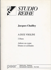 Carl Fischer Chailley, J.: 2 Duos (two violins)