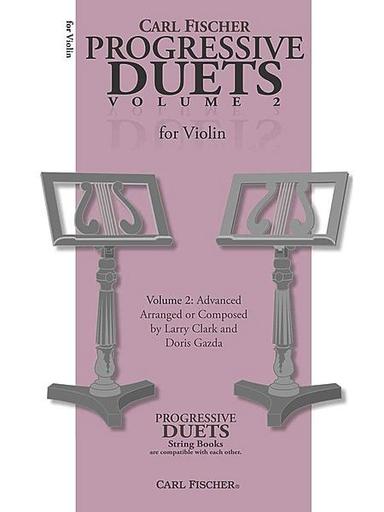 Carl Fischer Clark, Larry & Doris Gazda: Progressive Duets, Vol.2 Easy to Medium (2 violins)