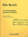 HAL LEONARD Bartok, B.: 15 Hungarian Peasant Songs (Violin and Piano)