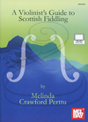 Mel Bay Crawford Perttu: A Violinist's Guide to Scottish Fiddling (violin)(audio access)