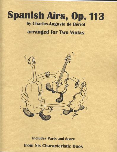Last Resort Music Publishing de Beriot, Charles-Auguste (Lish): Spanish Airs, Op. 113 (two violas, score & parts)