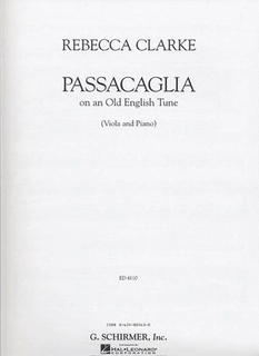 Schirmer Clarke, Rebecca: Passacaglia on an Old English Tune (viola & piano)