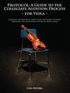 Carl Fischer Clark, Larry: Protocol-A Guide to the Collegiate Audition Process for Viola