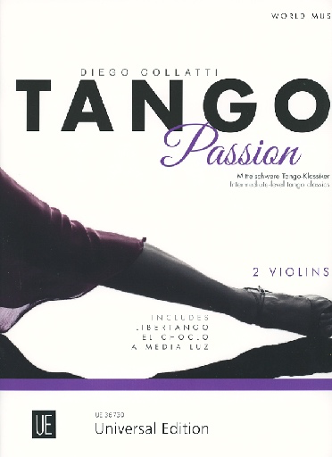 Carl Fischer Collatti: Tango Passion -Intermediate-level Tango Classics (2 violins) Universal Edition