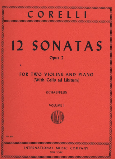 International Music Company Corelli, A. (Schaeffler): 12 Sonatas, Op.2, Volume I (two violins, and piano, with Cello ad libitum)