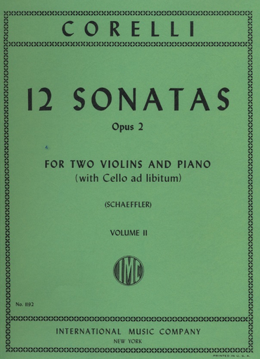 International Music Company Corelli, A. (Schaeffler): 12 Sonatas, Op.2, Volume II (two violins, and piano, with Cello ad libitum)