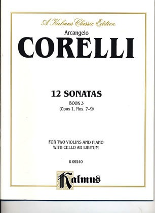 Alfred Music Corelli, A.: 12 Sonatas, Op.1, Volume III (two violins, and piano, with Cello ad libitum) Out of Print