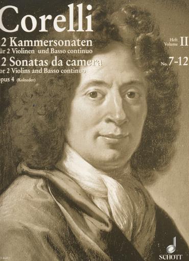 HAL LEONARD Corelli, A. (Kolneder): 12 Sonatas de Camera, Op.4, Volume II (two violins, and piano, with Cello ad libitum)