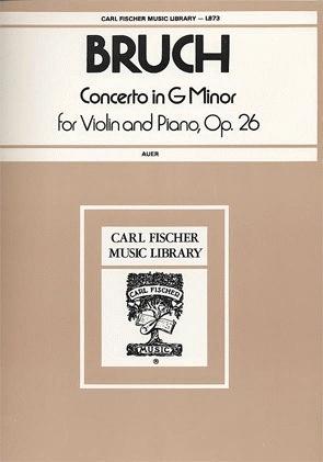 Carl Fischer Bruch, Max (Auer): Concerto #1 Op.26 g minor (violin & piano) Carl Fischer