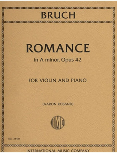 International Music Company Bruch, Max (Rosand): Romance in A min., Op. 42 for violin and piano