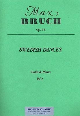 HAL LEONARD Bruch: Swedish Dances, Op.63 Volume 2 (violin & piano)