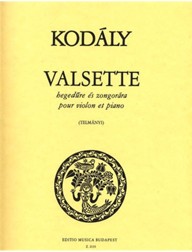 HAL LEONARD Kodaly, Zoltan: Valsette (violin & piano)