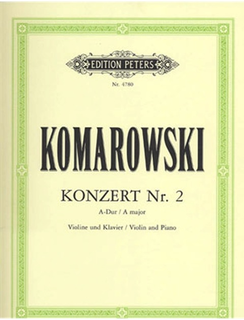 Komarowski, Anatoli: Violin Concerto No. 2 in A major (violin & piano)