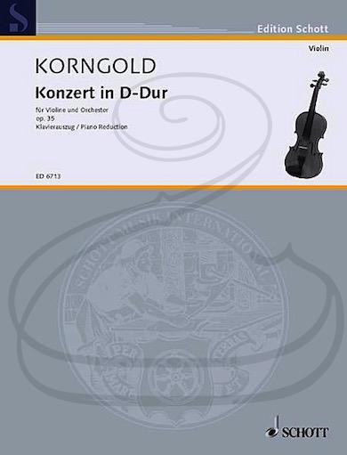 HAL LEONARD Korngold: Concerto in D Major, Op.35 (violin & piano) Schott