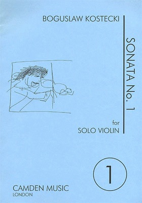 Carl Fischer Kostecki, Boguslaw: Sonata #1 (violin solo)