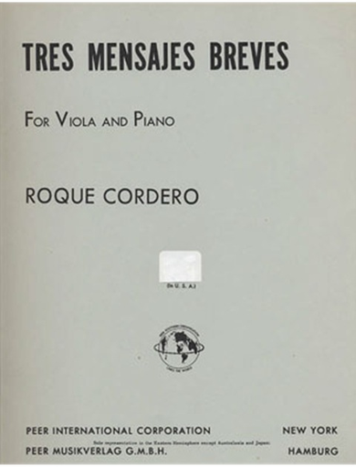 Carl Fischer Cordero, Roque: 3 Mensajes Breves (viola & piano)