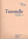 Faure, Gabriel (Garlej): Tarentelle (2 violins & piano)