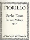 Fiorillo, Federigo: Duos concertantes, Op. 14 (2 violins)