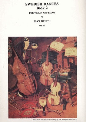 Carl Fischer Bruch: Swedish Dances, Op.63, Bk.2 (violin & piano) Masters Music