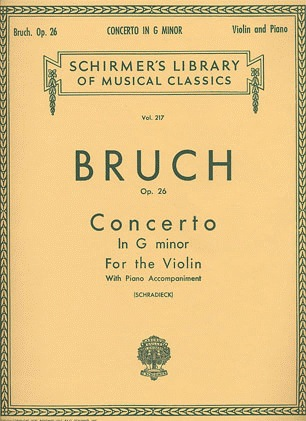 Schirmer Bruch, M. (Schradieck): Concerto in G minor, Op.26 (violin, and piano reduction)