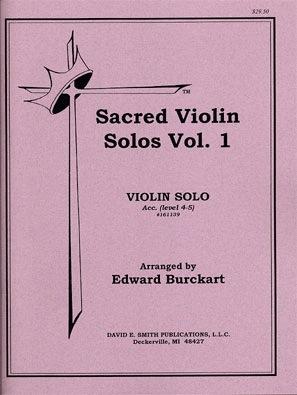 Burckart, Edward: Sacred Violin Solos Vol.1 (violin & piano)