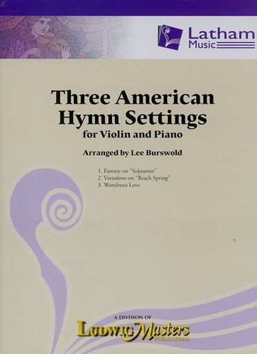 LudwigMasters Burswold, Lee (arr): Three Amerrican Hymn Settings for violin and piano