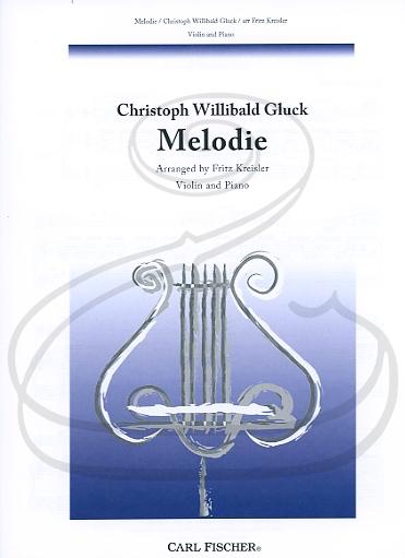 Carl Fischer Gluck (Kreisler): Melodie - ARRANGED (violin & piano) Carl Fischer
