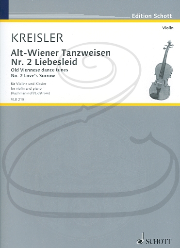 HAL LEONARD Kreisler (Rachmaninoff/Lidström): Old Viennese Dance Tunes, No.2 Liebesleid - Love's Sorrow (violin & piano) Schott