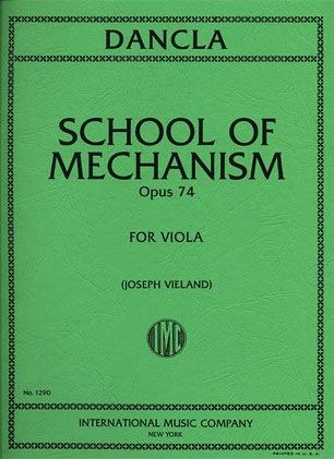 International Music Company Dancla, Charles (Vieland): School of Mechanism Op.74 (viola)