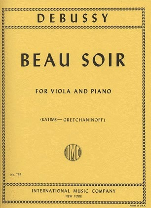 International Music Company Debussy (Katims/Gretchaninoff): Beau Soir (viola & piano) International