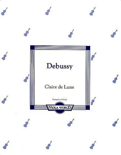 Debussy, Claude: Claire de Lune (viola & piano)
