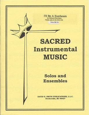 Burckart, E.: I'll Be A Sunbeam (violin & piano)