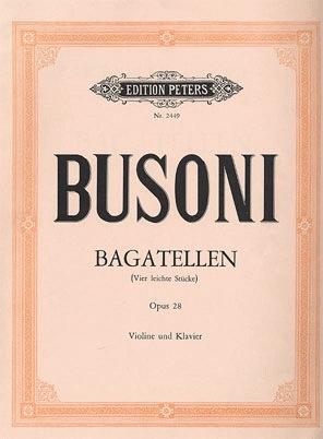 Busoni, Ferruccio: Bagatelles-4 Easy Pieces-Op.28 (violin & piano)