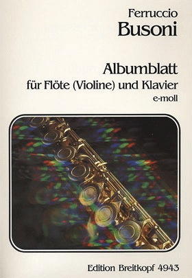 Busoni, Ferruccio: Albumblatt (violin & piano)