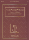 Callahan, Charles: Four Psalm Preludes (flute or violin, organ or piano)