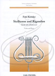 Carl Fischer Kreisler: Sicilienne and Rigaudon (violin & piano reduction) Carl Fischer