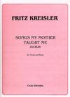 Carl Fischer Kreisler/Dvorak: Songs My Mother Taught Me (violin & piano) FISCHER