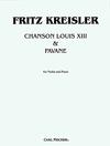 Carl Fischer Kreisler, Chanson Louis XIII & Pavane (violin & piano) Carl Fischer