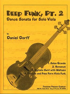 Carl Fischer Dorff, Daniel: Deep Funk, Pt.2 Dance Sonata for Solo Viola