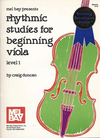 Duncan, Craig: Rhythmic Studies for Beginning Viola