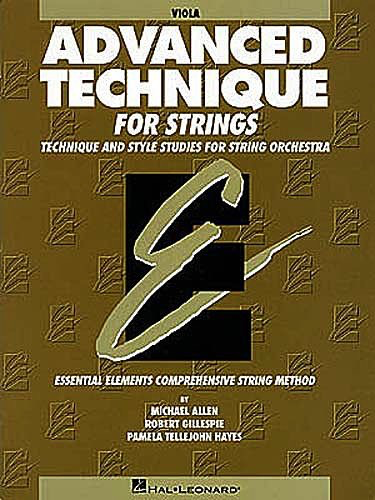 HAL LEONARD Allen, M., Gillespie, R., & Hayes, P.T.: Advanced Technique (viola)