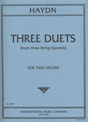 International Music Company Haydn, F.J.: Three Duets from Three String Quartets (2 violins)