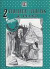 Universal Edition Humperdinck, Engelbert (Sanev): Hansel & Gretel (2 violins & piano)