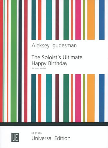 Carl Fischer Igudesman: The Soloist's Ultimate Happy Birthday (2 violins) UE