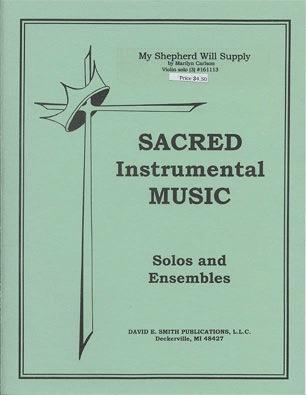 Carlson, Marilyn: My Shepherd Will Supply My Need (violin & piano)