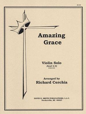 Cerchia, Richard: Amazing Grace (violin & piano)