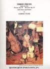 LudwigMasters Faure, Gabriel: Three Pieces-Berceuse, Pavane, Apres un Reve (viola & piano)