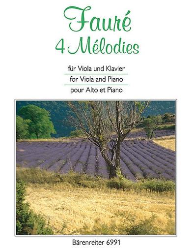 Barenreiter Faure, Gabriel: 4 Melodies fur Viola and Piano (Ausgabe fur Viola) Barenreiter